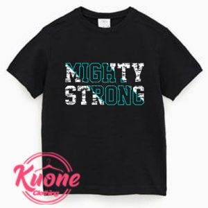 Mighty Strong T Shirt