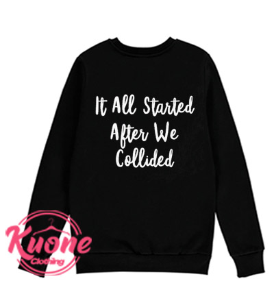After We Collided Sweatshirt