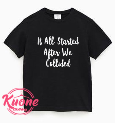 After We Collided T Shirt